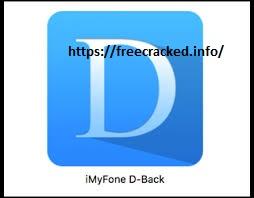 iMyFone D-Back 7.8.0 Crack